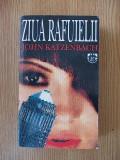 ZIUA RAFUIELII- JOHN KATZENBACH