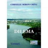 Dilema - Corneliu Miron-Uritu