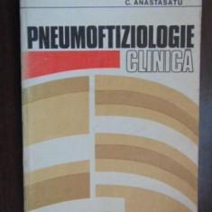 Pneumoftiziologie clinica- C. Anastasatu