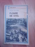 Floarea de otel - VICTOR ION POPA
