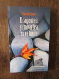 Yasushi Inoue -Dragostea,si moartea,si valurile, Humanitas