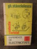 EXPERIENTE DE ELECTRICITATE-GH.STANCIULESCU