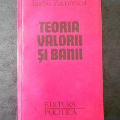 BARBU ZAHARESCU - TEORIA VALORII SI BANII vol. 2