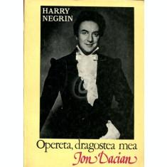 Opereta, dragostea mea Ion Dacian