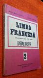 Limba franceza Manual pentru anul II de studiu - Doina Popa-Scurtu, Aurora Botez