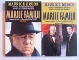 MARILE FAMILII VOL. I- II de MAURICE DRUON , 2013