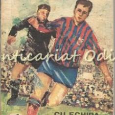 Cu Echipa De Fotbal Steaua Pe Doua Continente - M. Ciuperceanu