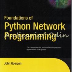 Foundations Of Python. Network Programming - John Goerzen