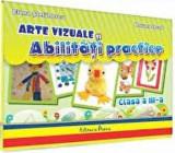 Arte vizuale si abilitati practice. Clasa a III-a/Elena Stefanescu, Roxana Iacob