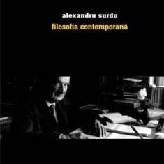 Filosofia contemporana | Alexandru Surdu