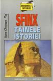 Sfinx . Tainele istoriei - Hans-Christian Huf