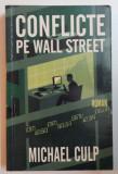 CONFLICTE PE WALL STREET de MICHAEL CULP , 2005