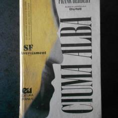 FRANK HERBERT - CIUMA ALBA (1994, editie cartonata)