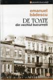 Emanuel Bădescu - De toate din vechiul București