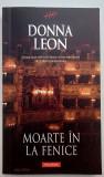 Moarte in La Fenice - Donna Leon