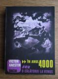 Victor Anestin - În anul 4000 sau O călătorie spre Venus