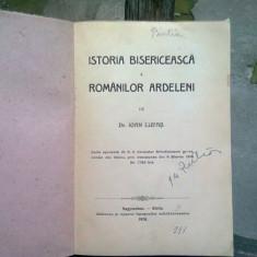 ISTORIA BISERICEASCA A ROMANILOR ARDELENI - IOAN LUPAS