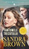 Fantomele trecutului | Sandra Brown