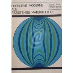 Probleme moderne ale rezistentei materialelor
