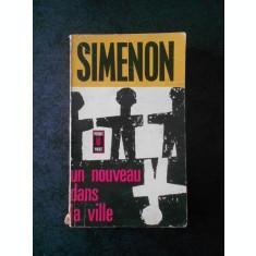 GEORGES SIMENON - UN NOUVEAU DANS LA VILLE (limba franceza)