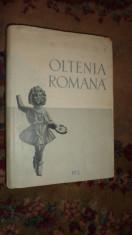 Oltenia romana an 1958/530pag/100figuri/harta - D.Tudor foto