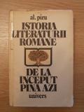 Cumpara ieftin ISTORIA LITERATURII ROMANE DE LA INCEPUT PANA AZI-AL. PIRU,CARTONATA,r2b