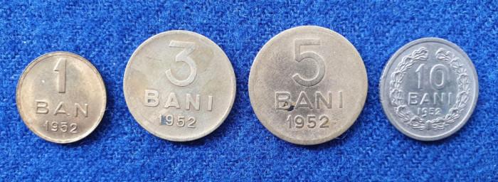 Moneda Set 4 bucati anul 1952 Republica Populara - 1 Ban - 3, 5 si 10 Bani