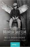 Miss Peregrine (Vol. 3) Biblioteca Sufletelor PB
