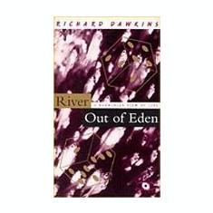 River Out of Eden: A Darwinian View of Life - Richard Dawkins