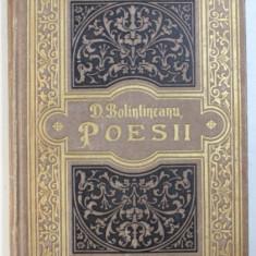 DIMITRIE BOLINTINEANU - POESII - CULEGERE ORDINATA DE CHIAR AUTORUL CU O PREFATA de G. SION , VOL. II : MACEDONELE , REVERII , DIVERSE , 1877