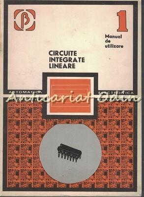 Circuite Integrate Lineare. Manual de Utilizare I - A. Vatasanu, M. Bodea foto