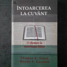 THOMAS E. TRASK - INTOARCEREA LA CUVANT