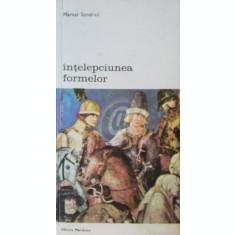 Intelepciunea formelor (Ed. Meridiane)