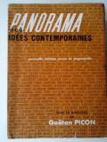GAETAN PICON - PANORAMA DES IDEES CONTEMPORAINES    (exped 6 lei/gratuit) (4+1)