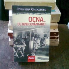 OCNA... CE BINECUVANTARE - EVGHENIA GHINZBURG