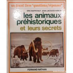 Les animaux prehistoriques et leurs secrets