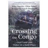Crossing the Congo - Mike Martin