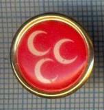 "AX 127 INSIGNA -,,MHP""  PARIDUL MISCARII NATIONALISTE -TURCIA -PT. COLECTIONARI"