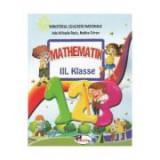 Matematica, Clasa 3. Manual in limba Germana - Ada-Mihaela Radu, Rodica Chiran