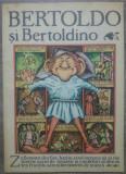 Bertoldo si Bertoldino// ilustratii Silviu Baias, Gellu Naum