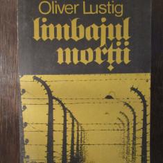 OLIVER LUSTIG - LIMBAJUL MORȚII