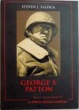 Mari Comandanti al Doilea Razboi Mondial - GEORGE S. PATTON (NOUA)