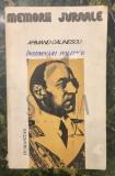 INSEMNARI POLITICE 1916-1939 - ARMAND CALINESCU, Humanitas