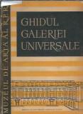 Ghidul galeriei universale - Muzeul de arta al R.P.R.