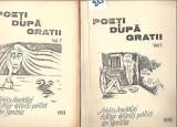 Poeti dupa gratii (2vol) legionari / Detinuti politici TIRAJ 1000ex  Radu Gyr