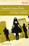 Jucam lenin/Camelia Iuliana Radu
