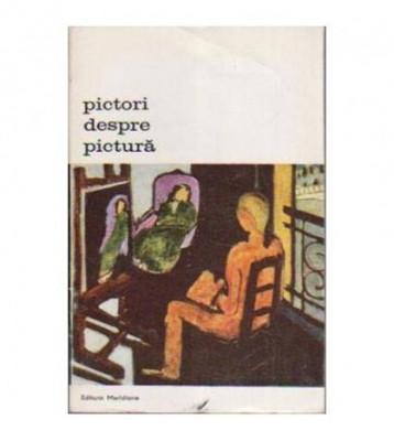 Pictori despre pictura foto