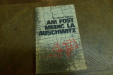 Am fost medic la Auschwitz de Dr. Nyiszli Miklos Editura Eminescu 1971