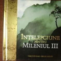 Intelepciune pentru mileniul III- Helen Exley