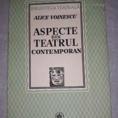 ALICE VOINESCU - ASPECTE DIN TEATRUL CONTEMPORAN